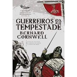 Livro - Guerreiros Da Tempestade Crônicas Saxônicas - 9788501073792