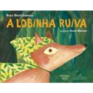 Livro - A Lobinha Ruiva - 9788574065939