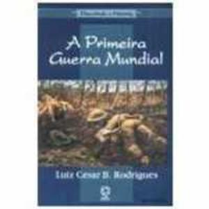 Livro - Primeira Guerra Mundial, A - 8570565267