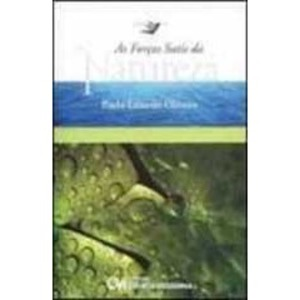Livro - As Forças Sutis da Natureza - 9788573934694