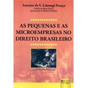 Livro - As Pequenas e as Microempresas no Direito Brasileiro - 9788536235424
