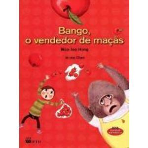Livro - Bango, o Vendedor de Maçãs - 9788532282941