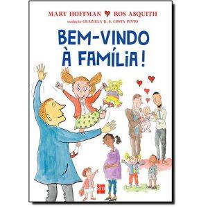 Livro - Bem - Vindo à Família ! - 9788541803922