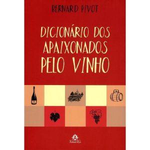 Livro - Dicionário dos Apaixonados pelo Vinho - 9788520435748