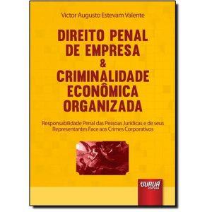 Livro - Direito Penal de Empresa & Criminalidade Econômica Organizada - 9788536251691