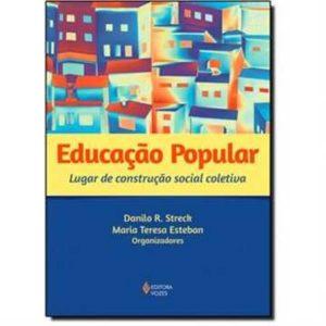 Livro - Educação Popular: Lugar de Construção Social Coletiva - 9788532646385