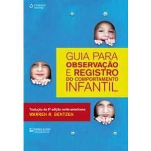 Livro - Guia Para Observação e Registro do Comportamento Infantil - 9788522111961
