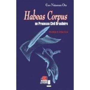 Livro - Habeas Corpus no Processo Civil Brasileiro: Teoria e Prática - 9788589857819