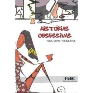 Livro - Histórias Obsessivas - 9788589685054
