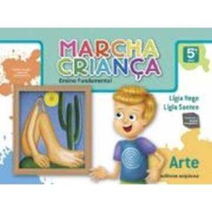 Livro - Marcha Criança: 5ª Série - Ensino Fundamental - 9788526274471