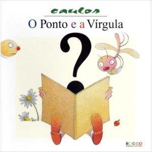 Livro - O Ponto e a Vírgula - 9788562500626