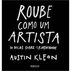 Livro - Roube Como Um Artista - 9788532528421