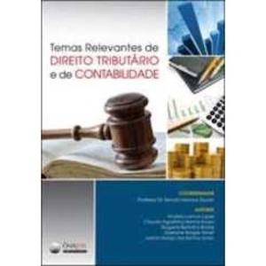 Livro - Temas Relevantes de Direito Tributário e de Contabilidade - 9788564261044