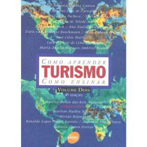 Livro - Turismo Vol. 2 Como Aprender, Como Ensinar - 9788573598254