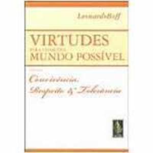 Livro - Virtudes para um Outro Mundo Possível: Convivência, Respeito e Tolerância - Vol. 2 - 8532632807
