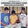 Livro - Aprendendo a Viver - Aprender a Estudar é Como Praticar Esporte - 9788538001515