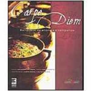 Livros - Carpe Diem - Banquete de Aromas e Temperos - 8598694037