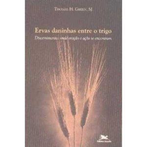Livro - Ervas Daninhas Entre o Trigo - 9788515030057