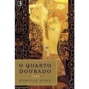 Livro - O quarto dourado - 850107263X