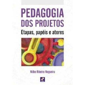 Livro - Pedagogia dos Projetos - Etapas, Papéis e Atores - 9788536500782