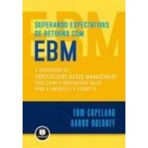 Livro - Superando Expectativas de Retorno com EBM - 9788577800582