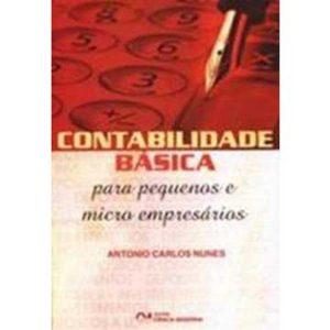 Livro - Contabilidade Básica para Pequenos e Micros Empresários - 8573933984