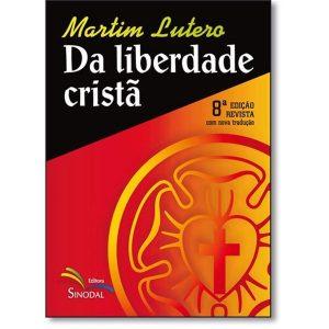 Livro - Da Liberdade Cristã - 9788523309251