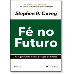 Livro - Fé no Futuro - 9788568905098