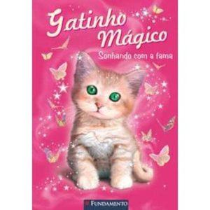 Livro - Gatinho Mágico: Sonhando com a Fama - 9788576768982