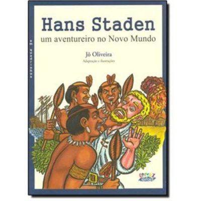 Hans Staden - Um Aventureiro No Novo Mundo ( em Quadrinhos ) - 9788524920738