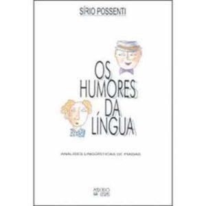 Livro - Humores Da Lingua, Os - 8585725400